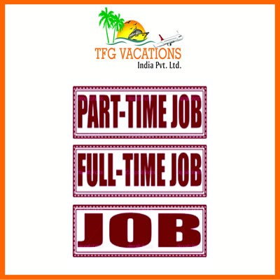 Part Time Work At TFG - A leading Tour And Travel Company